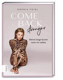 Come back stronger - Thiel, Sophia