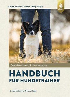 Handbuch für Hundetrainer - Amo, Celina del;Theby, Viviane
