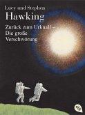 Zurück zum Urknall - Die große Verschwörung / Geheimnisse des Universums Bd.3