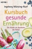 Kursbuch gesunde Ernährung (eBook, ePUB)