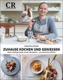 Zuhause kochen und genießen (eBook, ePUB)