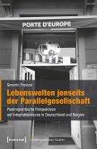Lebenswelten jenseits der Parallelgesellschaft (eBook, PDF)