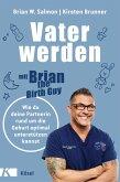 Vater werden mit »Brian the Birth Guy« (eBook, ePUB)