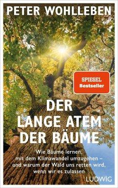Der lange Atem der Bäume (eBook, ePUB) - Wohlleben, Peter