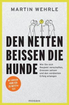 Den Netten beißen die Hunde (eBook, ePUB) - Wehrle, Martin