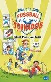 Die Fußball-Tornados - Spiel, Platz und Sieg (eBook, ePUB)