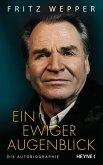 Ein ewiger Augenblick (eBook, ePUB)