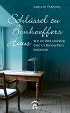 Schlüssel zu Bonhoeffers Haus (eBook, ePUB)