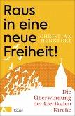 Raus in eine neue Freiheit! (eBook, ePUB)
