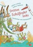 Drittes Schilfrohr links - Geschichten vom Seerosenteich (eBook, ePUB)