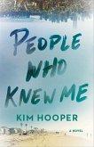 People Who Knew Me (eBook, ePUB)