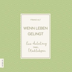 Wenn Leben gelingt (MP3-Download) - Alt, Franz