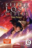 Keeper of the Lost Cities - Das Feuer (Keeper of the Lost Cities 3) (eBook, ePUB)