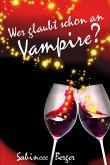 Wer glaubt schon an Vampire? (eBook, ePUB)