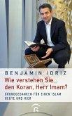 Wie verstehen Sie den Koran, Herr Imam?