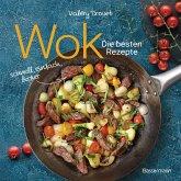 Wok - Die besten Rezepte. Schnell, einfach, lecker. 31 traditionelle und neue Rezepte. Ideal für Einsteiger