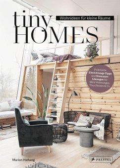 Tiny Homes: Wohnideen für kleine Räume - Hellweg, Marion