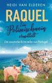 Raquel - Ein Polizeischwein ermittelt / Inspektor Valente und Polizeischwein Raquel ermitteln Bd.3