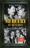 Mercury in München