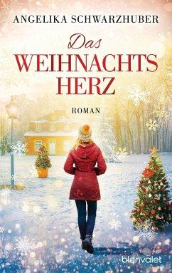 Das Weihnachtsherz - Schwarzhuber, Angelika
