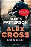 Danger / Alex Cross Bd.25