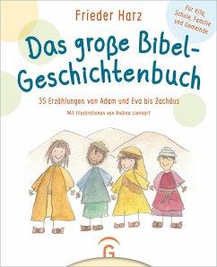 Das große Bibel-Geschichtenbuch - Harz, Frieder
