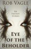 Eye Of The Beholder (eBook, ePUB)