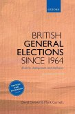 British General Elections Since 1964: Diversity, Dealignment, and Disillusion