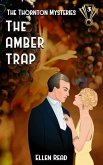 The Amber Trap