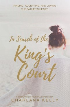 In Search of the King's Court - Kelly, Charlana