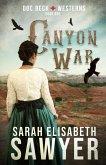 Canyon War (Doc Beck Westerns Book 1) (eBook, ePUB)