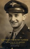 Letters From My Father: The Battle of the Brenner: World War ll