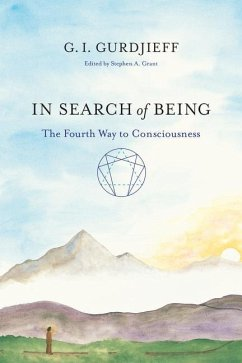 In Search of Being - Gurdjieff, G. I.