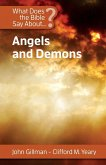 What Does the Bible Say About Angels and Demons?