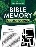 Bible Memory Crosswords Large Print: Dozens of Challenging Puzzles!