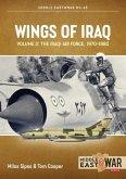 Wings of Iraq: Volume 2: The Iraqi Air Force, 1970-2003