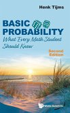 Basic Probability: What Every Math Student Should Know (Second Edition)