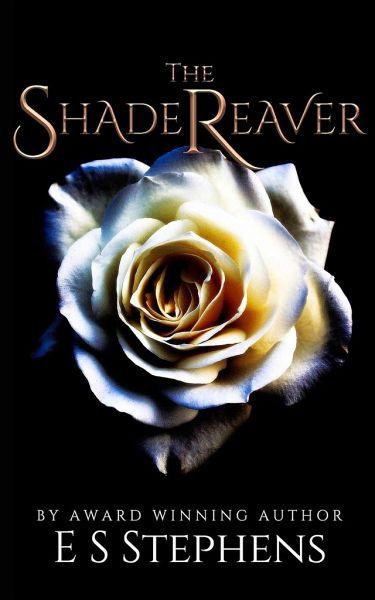 The Shade Reaver - Stephens, Elizabeth