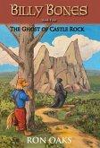 The Ghost of Castle Rock (Billy Bones, #4)