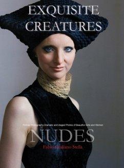 Exquisite Creatures and Nudes: Portrait Photography. Dramatic and staged Photos of Beautiful Girls and Women - Stella, Fabio Giuliano