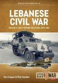 Lebanese Civil War: Volume 2: Quiet Before the Storm, 1978-1981