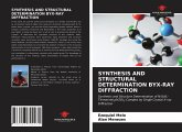 Synthesis and Structural Determination Byx-Ray Diffraction
