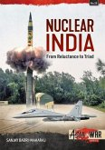 Nuclear India: Developing India's Nuclear Arms from Reluctance to Triad