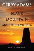 Black Mountain: And Other Stories