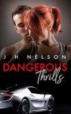 Dangerous Thrills (eBook, ePUB)