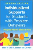 Individualized Supports for Students with Problem Behaviors, Second Edition (eBook, ePUB)