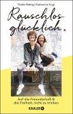 Rauschlos glücklich (eBook, ePUB)