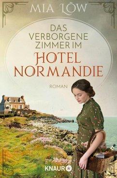 Das verborgene Zimmer im Hotel Normandie (eBook, ePUB) - Löw, Mia