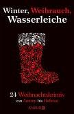 Winter, Weihrauch, Wasserleiche (eBook, ePUB)