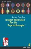 Impact-Techniken für die Psychotherapie (eBook, ePUB)